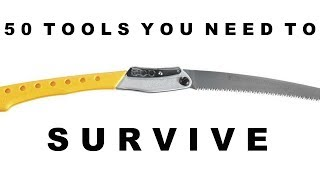 50 Tools You Need To Survive Life | 31 - 40