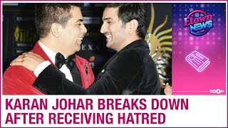 Karan Johar breaks down after receiving hatred post Sushant Singh Rajput's demise - ZOOMDEKHO