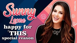 Sunny Leone shares something special that made her happy | Details inside | Checkout | TellyChakkar - TELLYCHAKKAR