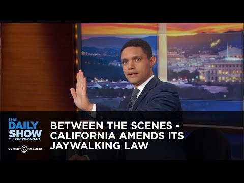 connectYoutube - Between the Scenes - California Amends Its Jaywalking Law: The Daily Show