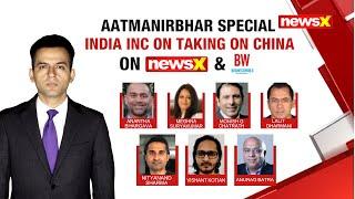 India Inc on Taking on China  | BW NewsX Aatma Nirbhar Special | NewsX - NEWSXLIVE