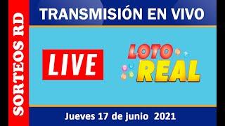 Loterías Real EN VIVO ? Jueves 17 junio 2021 – 1:00 P.M.