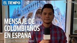 Colombianos que viven en España invitan a quedarse en casa durante cuarentena