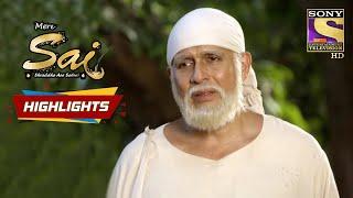 Sai Wants To Help Gangaram | Mere Sai | Episode 911 | Highlights - SETINDIA