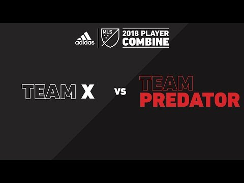 Team X vs. Team Predator | adidas MLS Combine 2018