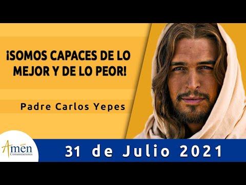 Evangelio De Hoy Sábado 31 Julio 2021 l Padre Carlos Yepes l Biblia l Mateo  14, 1-12