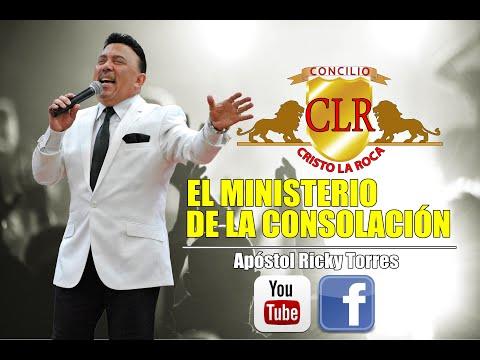 EL MINISTERIO DE LA CONSOLACIÓN - Apóstol Ricky Torres