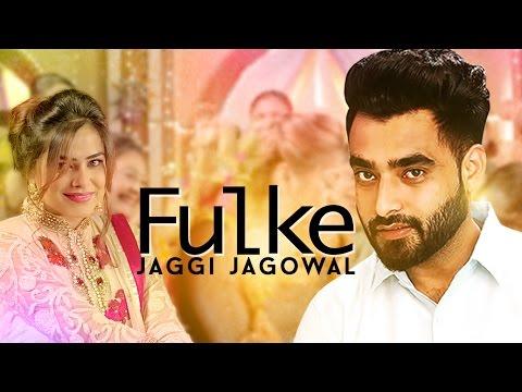 Fulke Lyrics - Jaggi Jagowal | Punjabi Song
