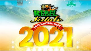 Rebel Salute 2021 | The Preservation of Reggae