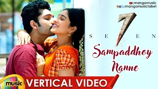 Sampaddhoy Nanne Romantic Vertical Song | Seven Telugu Movie Songs | Havish | Regina | Mango Music - MANGOMUSIC