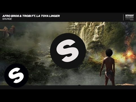 Afro Bros & Trobi ft. La Toya Linger - Savage