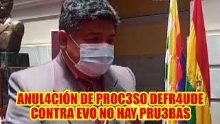 PRESIDENTE DEL TRIBUNAL DE JUSTICIA JORGE QUINO ANULACIÓN DEL PROCESO CONTRA EVO POR EL FRAUDE..