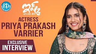 Ishq Movie Actress Priya Prakash Varrier Exclusive Interview || Talking Movies with iDream || Anjali - IDREAMMOVIES