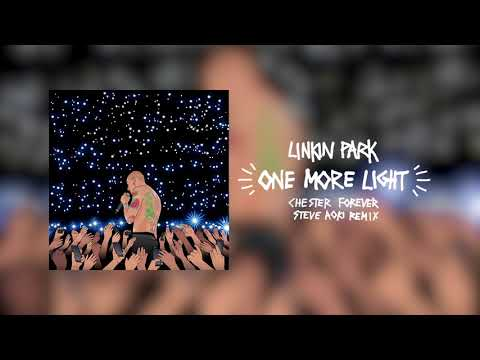 connectYoutube - One More Light (Steve Aoki Chester Forever Remix) - Linkin Park
