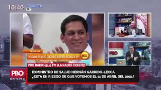 PBO - ELECCIONES 2021: Exministro de Salud Hernán Garrido – Lecca ¿están en riesgo