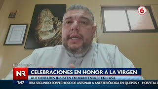 Autoridades llaman a celebrar a la Vírgen De los Ángeles a la distancia o de forma virtual