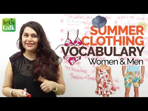 Cool Summer Clothing Style Vocabulary (Men & Women) - Improve your English Speaking