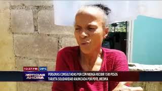 Personas consultadas por CDN niegan reciban 1500 en tarjeta Solidaridad