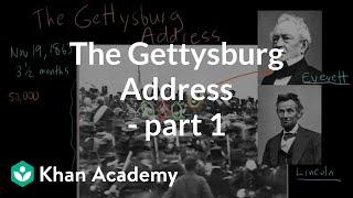 The Gettysburg Address - part 1