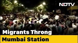 Hopeful Of Boarding Train Home, Migrants Gather Outside Mumbai Station - NDTV