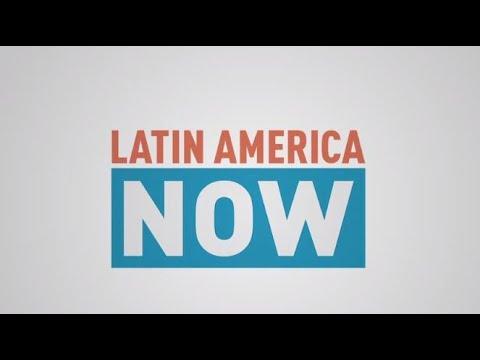 Latin America Now   Episode 21