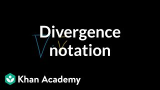 Divergence notation