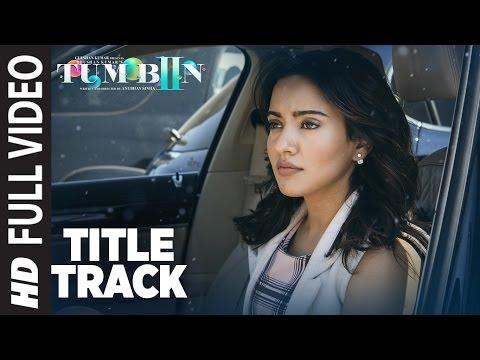 TUM BIN 2 LYRICS - Title Song | Ankit Tiwari | Neha Sharma
