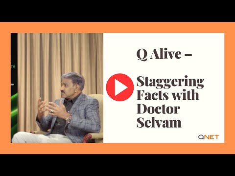 QNET Products | Q Alive – Staggering Facts with Doctor Selvam (Episode 2)