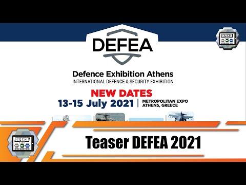 DEFEA 2021 Teaser International Defense & Security Exhibition Athens Greece