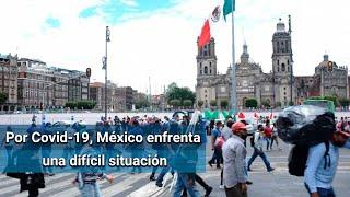 "OPS alerta sobre situación ""extremadamente compleja"" por Covid-19 en México"