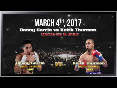 Boxing Danny Garcia vs Keith Thurman | Fight Preview, Picks and Predictions | March 4th, 2017