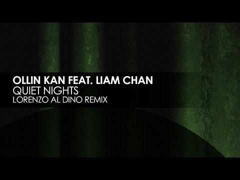 Ollin Kan featuring Liam Chan - Quiet Nights (Lorenzo al Dino Remix) [Teaser]
