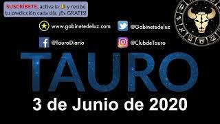 Horóscopo Diario - Tauro - 3 de Junio de 2020