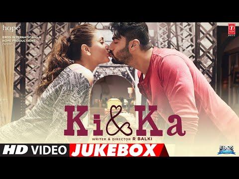 KI & KA Full Movie Video Songs (JUKEBOX)   Arjun Kapoor, Kareena Kapoor   T-Series
