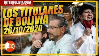 ???? LOS TITULARES DE BOLIVIA ???????? 26 DE OCTUBRE 2020 [ NOTICIAS DE BOLIVIA ] Edición narrada ????