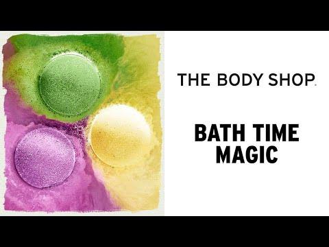 Bath Time Magic – The Body Shop