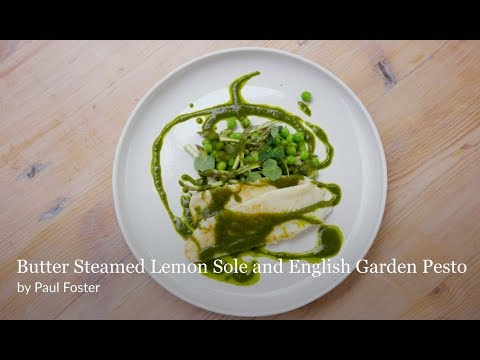 Paul Foster's Butter Steamed Lemon Sole & English Garden Pesto