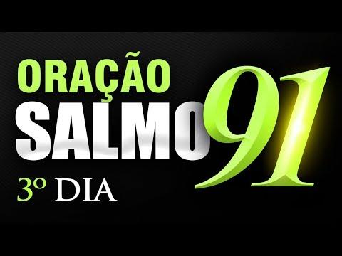 SALMO 91 ORAÇÃO FORTE - 3º DIA