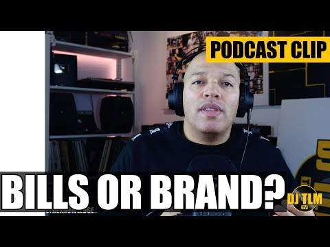 Paying your bills or building your brand?