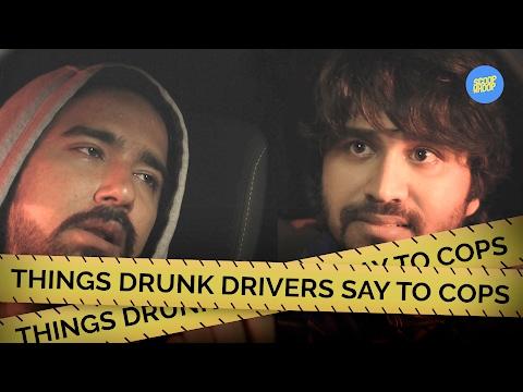 ScoopWhoop: Things Drunk Drivers Say To Cops