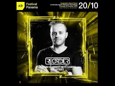 ReORder @ Luminosity meets Flashover Recordings, Club Panama (ADE 20-10-2016)