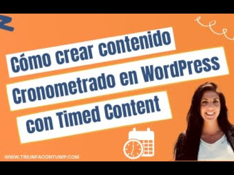 ➤  CÓMO CREAT CONTENIDO CRONOMETRADO ⌛ CON TIMED CONTENT