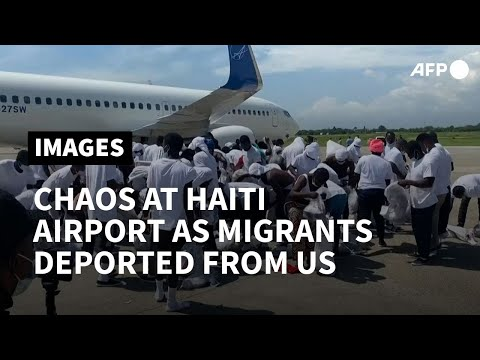 Chaos at Port-au-Prince airport as migrants are deported from Texas | AFP