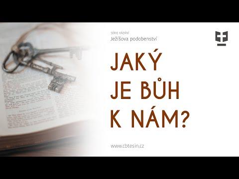 Jaký je Bůh k nám?