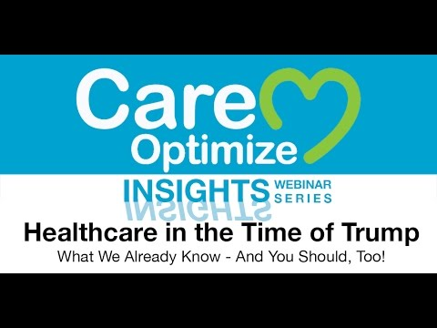 Insights: Healthcare in the Time of Trump