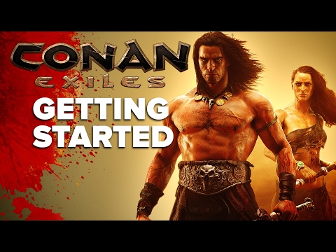 Conan Exiles Getting Started Guide