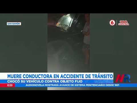 Muere conductora en accidente de tránsito en San Ramón