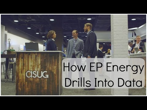How EP Energy Drills Into Data | ASUGNews