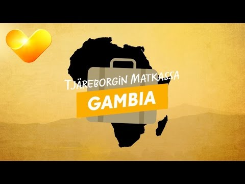 Tjäreborgin matkassa: Gambia – Tervetuloa