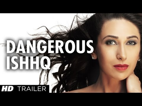 Dangerous Ishq Trailer - Video | SongSuno.com